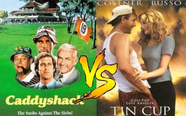 caddyshack vs tin cup